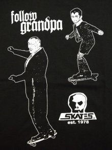 Other Photo1: SKULL SKATES / FOLLOW GRANDPA / Tシャツ